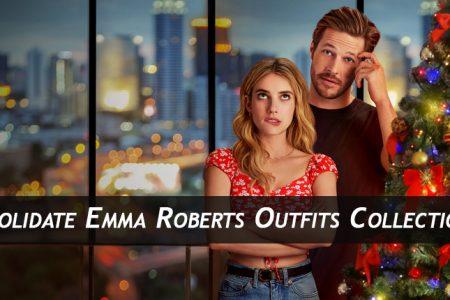 Emma Roberts Holidate Outfits Collection U Jackets