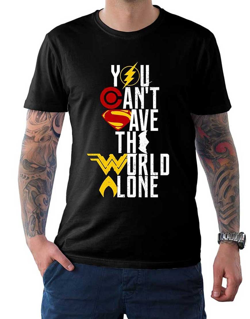 you cant save the world alone t shirt