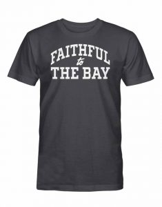 Faithful-To-The-Bay-Black-T-Shirt