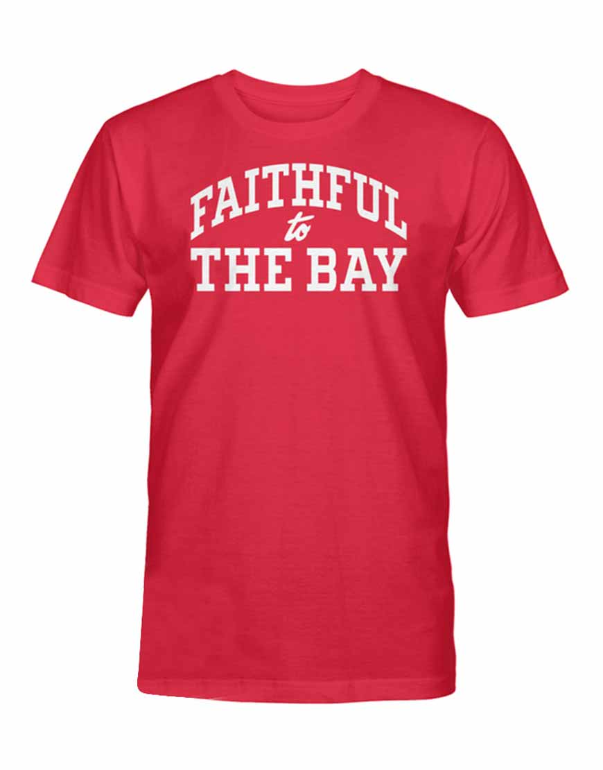 Faithful-To-The-Bay-Red-TShirt